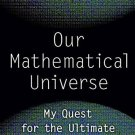Our Mathematical Universe by Max Tegmark - Paperback Nonfiction
