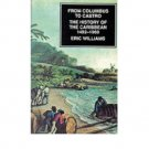 From Columbus to Castro (Caribbean History) by Eric Williams - Paperback USED