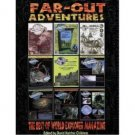 Far-Out Adventures : Best of World Explorer Magazine, David Hatcher Childress, ed.