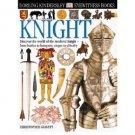 Knight by Christopher Gravett DK Eyewitness Books 43 - Hardcover USED
