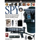 Spy by Richard Platt - DK Eyewitness Books 67 - Hardcover Illustrated