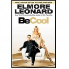 Be Cool by Elmore Leonard - Paperback USED