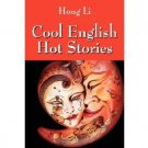 Cool English Hot Stories by Hong Li - Paperback Chinese Dictionary