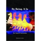 By Being, It Is - The Thesis of Parmenides by Nestor-Luis Cordero - Hardcover