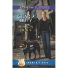 Guard Duty (Texas K9 Unit) by Sharon Dunn - Paperback USED