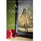 Every Last One : A Novel in Trade Paperback by Anna Quindlen