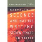 The Best American Science and Nature Writing 2004 - Paperback