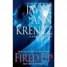 Fired Up (Dreamlight) by Jayne Ann Krentz - Paperback Psychic Suspense