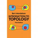 Introduction to Topology 3rd Edition by Bert Mendelson - Paperback Dover Edition