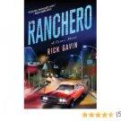 Ranchero : A Crime Novel by Rick Gavin - Hardcover