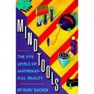 Mind Tools : The Five Levels of Mathematical Reality by Rudy Rucker - Paperback