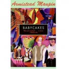 Babycakes by Armistead Maupin - Paperback Fiction