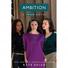 Ambition (Private, Book 7) by Kate Brian - Trade Paperback