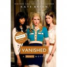 Vanished (Private, Book 12) by Kate Brian - Trade Paperback