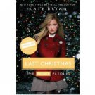 Last Christmas : The Private Prequel by Kate Brian - Trade Paperback