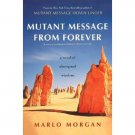Mutant Message From Forever by Marlo Morgan - Paperback