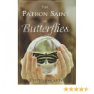 The Patron Saint of Butterflies by Cecilia Galante - Hardcover Fiction
