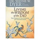 Living the Wisdom of the Tao by Dr. Wayne W. Dyer - Paperback I Ching