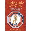Healing Light of the Tao by Mantak Chia - Paperback