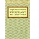 Self-Reliance and Other Essays by Ralph Waldo Emerson - Paperback
