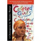For Colored Girls Who Have Considered Suicide by Ntozake Shange - Paperback