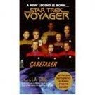 Caretaker (Star Trek Voyager, Book 1) by L.A. Graf - Paperback