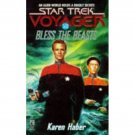 Bless the Beasts (Star Trek Voyager, Book 10) by Karen Haber - Paperback