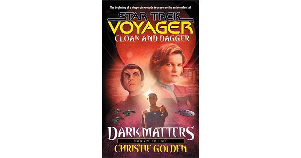 Cloak and Dagger (Star Trek Voyager, Book 19) by Christie Golden - Paperback