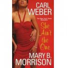 She Ain't the One by Mary B. Morrison - Paperback Dafina Romance