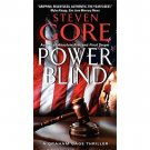 Power Blind : A Graham Gage Thriller by Steven Gore - Mass Market Paperback
