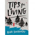 Tips for Living by Renee Shafransky - Hardcover Fiction