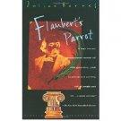 Flaubert's Parrot by Julian Barnes - Paperback USED
