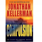 Compulsion : An Alex Delaware Novel by Jonathan Kellerman - Hardcover