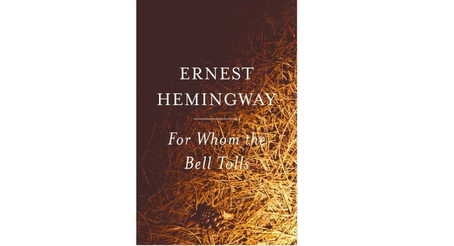 For Whom the Bell Tolls by Ernest Hemingway - Paperback Classics