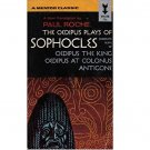 The Oedipus Plays of Sophocles Paul Roche, trans - Paperback USED 1962 Ed.