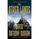 The Other Lands : The Acacia Trilogy, Book 2 by David Anthony Durham - Paperback
