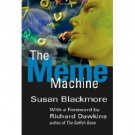 The Meme Machine by Susan Blackmore Revised Edition - Paperback