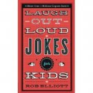 Laugh-Out-Loud Jokes for Kids by Rob Elliott - Paperback