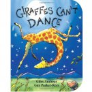 Giraffes Can't Dance by Giles Andreae & Guy Parker-Rees - Illustrated Board Book