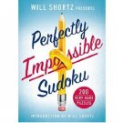 Perfectly Impossible Sudoku (Will Shortz) - 200 Very Hard Puzzles - Softcover