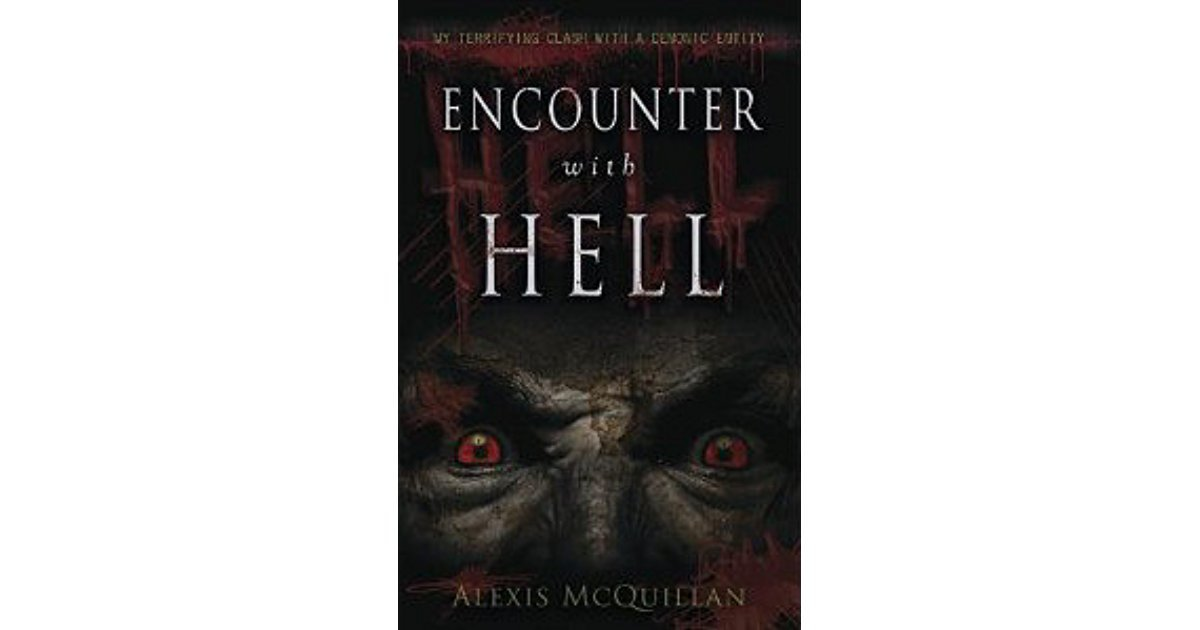 Encounter with Hell by Alexis McQuillan - Paperback Nonfiction Paranormal