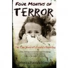 Four Months of Terror by Rebecca Patrick-Howard - Paperback Nonfiction Paranormal
