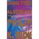 Radio Free Albemuth by Philip K. Dick - Paperback