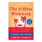 The 4-Hour Workweek : Expanded Updated Edition by Timothy Ferriss - Hardcover