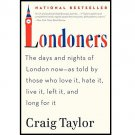 Londoners by Craig Taylor - Paperback NEW but HURT (Slight Damage)