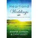 Heartland Weddings by Jennifer Johnson Cathy Liggett - Paperback USED Like New