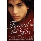 Forged in the Fire by Ann Turnbull - Paperback Young Adult Fiction