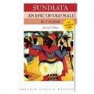 Sundiata : An Epic of Old Mali by D.T. Niane - Paperback Revised Edition
