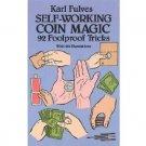 Self-Working Coin Magic: 92 Foolproof Tricks by Karl Fulves - Paperback