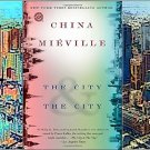 The City & The City by China Miéville - Paperback Fiction